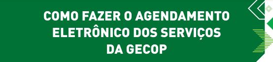 Banner atendimento GECOP - AGENDAMENTO OPERADORES