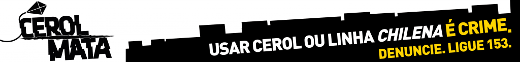 Banner campanha Cerol Mata! 2019